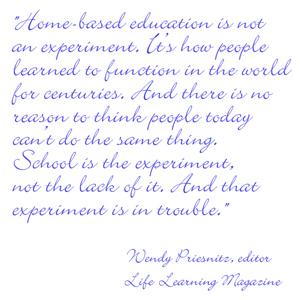 School is the experiment - Wendy Priesnitz