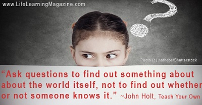 quote about questioning children by John Holt