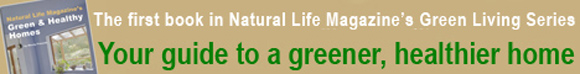 Natural Life Magazine's Green & Healthy Homes