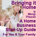 Bringing it Home - A Home Business Guide by Wendy Priesnitz