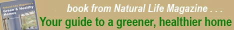Natural Life's Green and Healthy Homes book