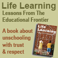 Life Learning by Wendy Priesnitz