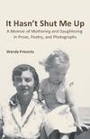 Books - It Hasn't Shut Me Up by Wendy Priesnitz