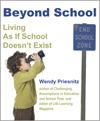 Books - Beyond School by Wendy Priesnitz